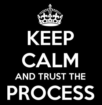 keep-calm-and-trust-the-process-6